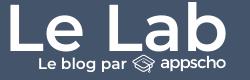 Le Lab - Le blog par AppScho